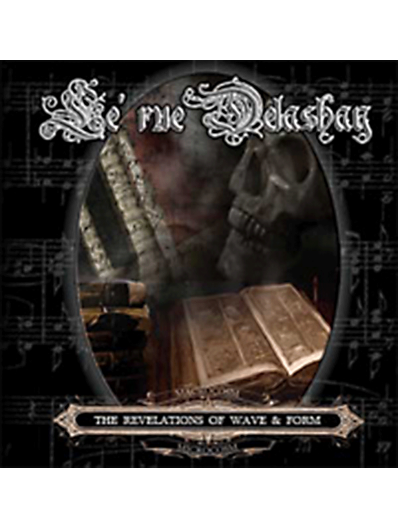 Le'rue Delashay - The Revelations of Wave & Form