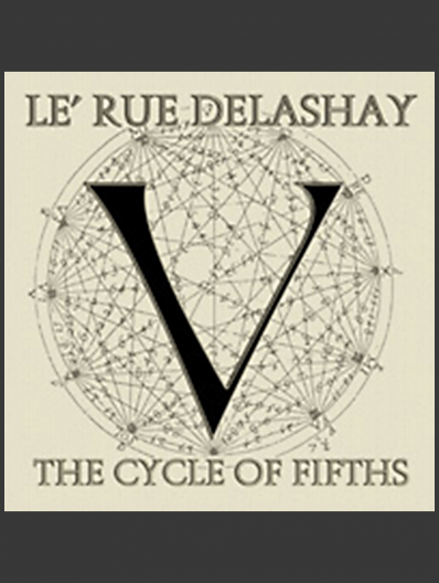 Le'rue Delashay - The Cycle of Fifths