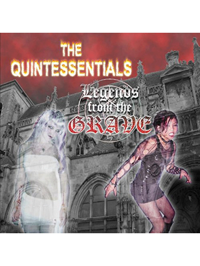 The Quintessentials - Legends from the Grave