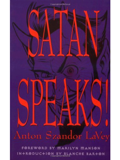 SATAN SPEAKS! By Anton Szandor LaVey