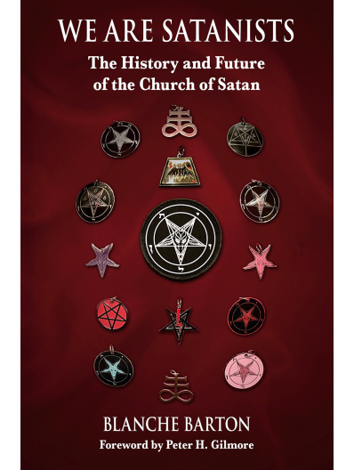 WE ARE SATANISTS by Blanche Barton (Pre-Order)